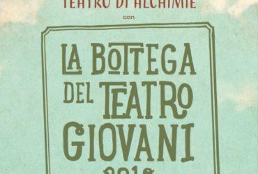 """5 Maggio ore 20.30 – Teatro Salesiani (Schio) – """"Dal tramonto all'alba, dall'alba al tramonto: teatro di alchimie"""" – Bottega Giovani"""